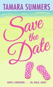 Save the Date ebook by Tamara Summers