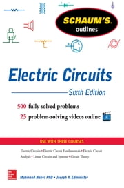 Schaum's Outline of Electric Circuits, 6th edition ebook by Mahmood Nahvi,Joseph Edminister