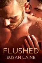 Flushed ebook by Susan Laine