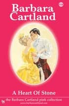 114. A Heart of Stone ebook by Barbara Cartland