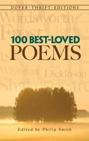 100 Best-Loved Poems ebook by Philip Smith