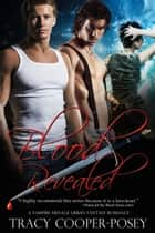 Blood Revealed ebook by Tracy Cooper-Posey