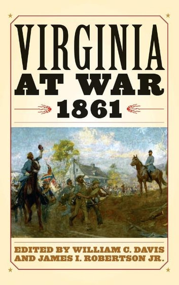 Virginia at War, 1861 ebook by