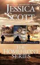 The Homefront Series: Books 1-3 - Homefront, #5 ebook by Jessica Scott