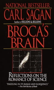 Broca's Brain - Reflections on the Romance of Science ebook by Carl Sagan