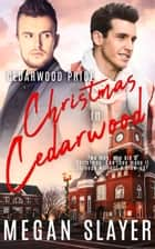 Christmas in Cedarwood ebook by