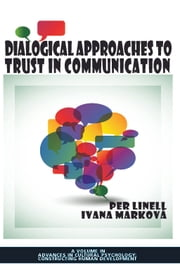 Dialogical Approaches to Trust in Communication ebook by