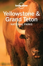 Lonely Planet Yellowstone & Grand Teton National Parks ebook by Lonely Planet,Bradley Mayhew,Carolyn McCarthy