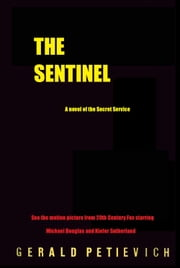 The Sentinel ebook by Gerald Petievich