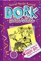 Dork Diaries 2 - Tales from a Not-So-Popular Party Girl ebook by Rachel Renée Russell, Rachel Renée Russell