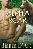 Alpha Bear ebook by