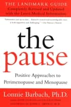 The Pause (Revised Edition) - The Landmark Guide ebook by Lonnie Barbach