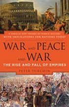 War and Peace and War ebook by Peter Turchin
