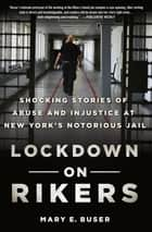 Lockdown on Rikers ebook by Ms. Mary E. Buser
