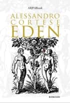 Eden ebook by Alessandro Cortese