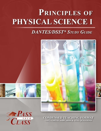 DSST Principles of Physical Science 1 DANTES Test Study Guide