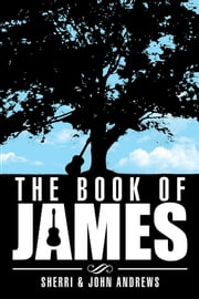 The Book of James ebook by Sherri & John Andrews