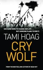 Cry Wolf 電子書 by Tami Hoag