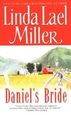 Daniel'S Bride ebook by Linda Lael Miller