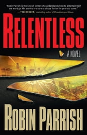 Dominion trilogy ebook and audiobook search results rakuten kobo relentless ebook by robin parrish fandeluxe Document