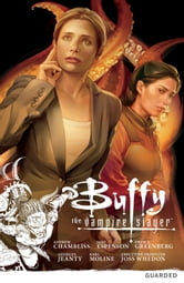 Buffy the Vampire Slayer: Season Nine Volume 3: Guarded ebook by Various Authors