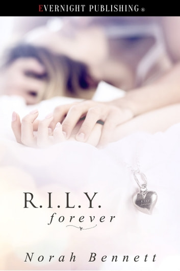 R.I.L.Y Forever ebook by Norah Bennett