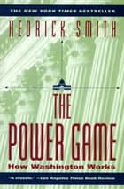 Power Game ebook by Hedrick Smith