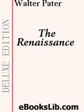 The Renaissance ebook by Pater, Walter, Horatio