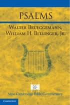 Psalms ebook by Walter Brueggemann, William H. Bellinger, Jr