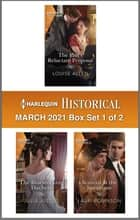 Harlequin Historical March 2021 - Box Set 1 of 2 ebook by Louise Allen, Julia Justiss, Lauri Robinson