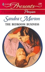 The Bedroom Business ebook by Sandra Marton