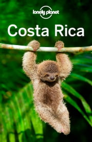 Lonely Planet Costa Rica ebook by Lonely Planet,Wendy Yanagihara,Gregor Clark,Mara Vorhees