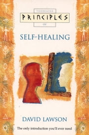 Self-Healing: The only introduction you'll ever need (Principles of) ebook by David Lawson