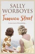 Jamaica Street ebook by Sally Worboyes