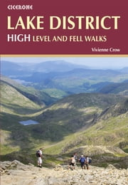 Lake District: High Level and Fell Walks ebook by Vivienne Crow