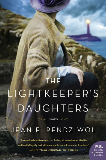 The Lightkeeper's Daughters - A Novel 電子書 by Jean E. Pendziwol