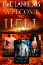 Welcome To Hell - 3 in 1 ebook de Eve Langlais