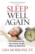 Sleep Well Again ebook by Lisa Morrone