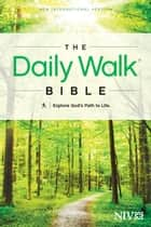 The Daily Walk Bible NIV ebook by Tyndale