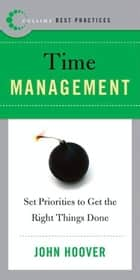 Best Practices: Time Management ebook by John Hoover
