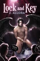 Lock and Key ebook by Z. Allora