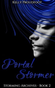 Portal Stormer ebook by Kelly Proudfoot