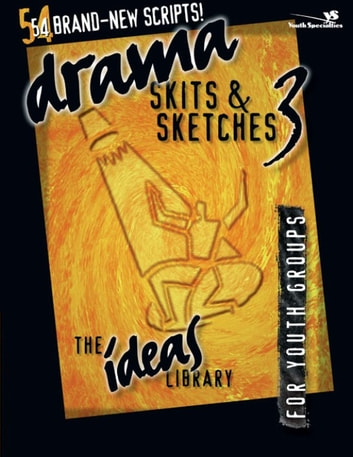 Drama, Skits, and Sketches 3 - For Youth Groups ebook by Youth Specialties