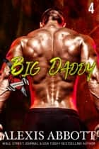 Heartbreakers MC: Big Daddy ebook by Alexis Abbott