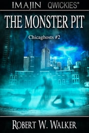 The Monster Pit ebook by Robert W. Walker