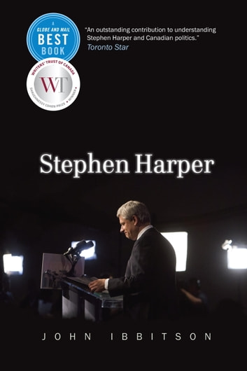 Stephen Harper ebook by John Ibbitson