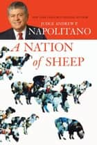 A Nation of Sheep ebook by Andrew P. Napolitano