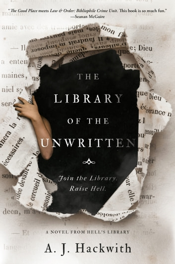 The Library of the Unwritten eBook by A. J. Hackwith