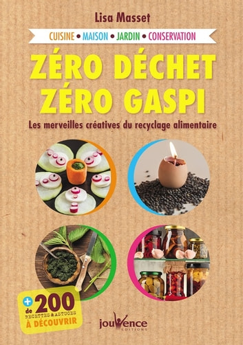 Zéro déchet, zéro gaspi ebook by Lisa Masset