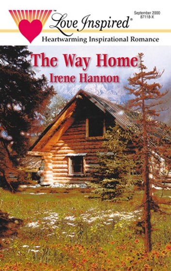 The Way Home (Mills & Boon Love Inspired) eBook by Irene Hannon